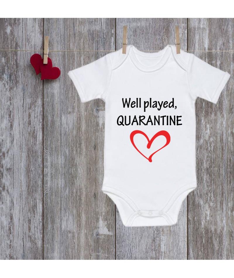 Well played, Quarantine